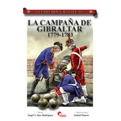 LA CAMPAÑA DE GIBRALTAR 1779-1783