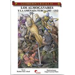 LOS ALMOGÁVARES Y LA AMENAZA TURCA 1303-1312
