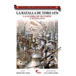 LA BATALLA DE TORO 1476