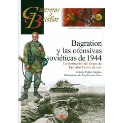 BRAGATION Y LAS OFENSIVAS SOVIETICAS DE 1944
