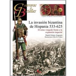LA INVASIÓN BIZANTINA DE HISPANIA 533-625
