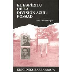 EL ESPÍRITU DE LA DIVISIÓN AZUL: POSSAD
