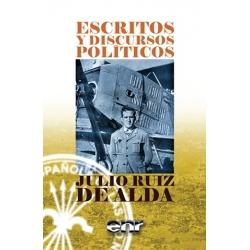 ESCRITOS Y DISCURSOS POLÍTICOS. RUIZ DE ALDA
