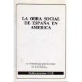 LA OBRA SOCIAL DE ESPAÑA EN AMÉRICA
