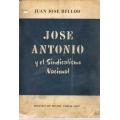 JOSÉ ANTONIO Y EL SINDICALISMO NACIONAL