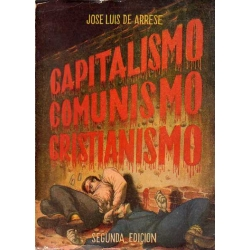 CAPITALISMO, COMUNISMO, CRISTIANISMO