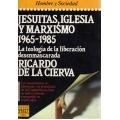 JESUITAS, IGLESIA Y MARXISMO 1965-1985