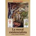 LA MORAL EXISTENCIALISTA