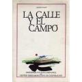 LA CALLE Y EL CAMPO