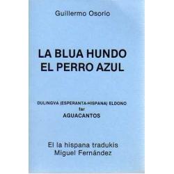 EL PERRO AZUL-LA BLUA HUNDO