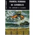 FRANCIA, VERDUGO DE ESPAÑOLES
