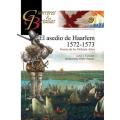 EL ASEDIO DE HAARLEM 1572/73