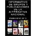 INFORMATIVO DE GRUPOS Y PUBLICACIONES DE LA ALTERNATIVA NACIONAL