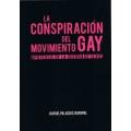 LA CONSPIRACIÓN DEL MOVIMIENTO GAY