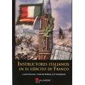 INSTRUCTORES ITALIANOS ENE LE EJÉRCITO DE FRANCO