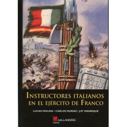 INSTRUCTORES ITALIANOS ENE LE EJÉRCITO DE FRANCO