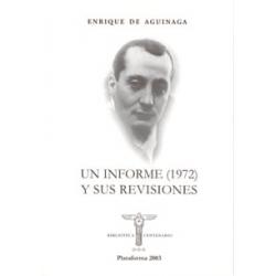 UN INFORME (1972) Y SUS REVISIONES