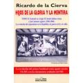HIJOS DE LA GLORIA Y LA MENTIRA. (TOMO II)
