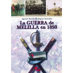LA GUERRA DE MELILLA DE 1893