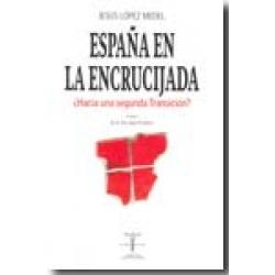 ESPAÑA EN LA ENCRUCIJADA