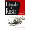 ENTERRADOS EN RUSIA