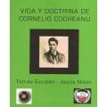 VIDA Y DOCTRINA DE CORNELIO CODREANU
