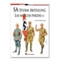 SA Sturm Abteilung. Las milicias pardas vol. 1