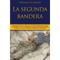 LA SEGUNDA BANDERA