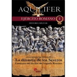 LA DINASTIA DE LOS SEVEROS: COMIENZO DEL DECLIVE DEL IMPERIO ROMANO