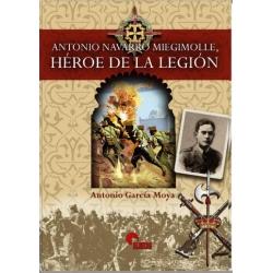 ANTONIO NAVARRO MIEGIMOLLE, HÉROE DE LA LEGIÓN