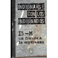 INDIGNARSE CON LOS INDIGNADOS