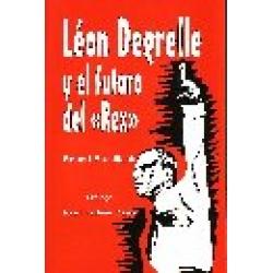 LEON DEGRELLE Y EL FUTURO DEL REX
