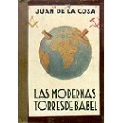 LAS MODERNAS TORRES DE BABEL