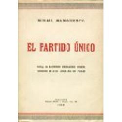 EL PARTIDO ÚNICO. Institución política de los nuevos regímenes
