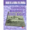 CAÑONEROS, MINADORES Y OTROS BUQUES, BUQUES DE LA GUERRA CIVIL ESPAÑOLA