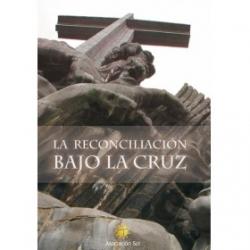 LA RECONCILIACION BAJO LA CRUZ