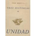 TRES HISTORIAS DE UNIDAD