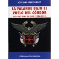 LA FALANGE BAJO EL VUELO DEL CÓNDOR