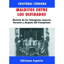 MALDITOS ENTRE LOS OLVIDADOS