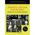Franco, Hitler, Churchill