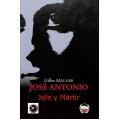 Jose Antonio jefe y martir