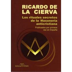 LOS RITUALES SECRETOS DE LA MASONERIA ANTICRISTIANA