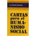 CARTAS PARA EL HUMANISMO SOCIAL