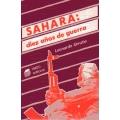 SAHARA: DIEZ AÑOS DE GUERRA