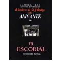A HOMBROS DE LA FALANGE DE ALICANTE A EL ESCORIAL