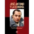 JOSÉ ANTONIO Y LA ECONOMIA