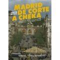 MADRID DE CORTE A CHECA