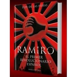 RAMIRO, EL PRIMER REVOLUCIONARIO ESPAÑOL