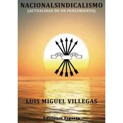 NACIONALSINDICALISMO (ACTUALIDAD DE UN PENSAMIENTO)